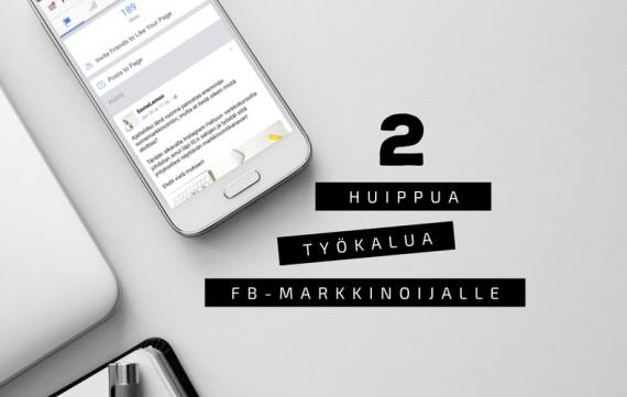 2 huippua (ja ilmaista) työkalua FB-markkinoijalle