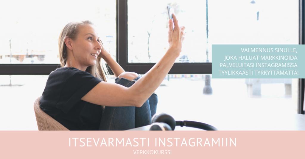 instagram markkinoinnin verkkokurssi palveluitaan myyville yrittäjille