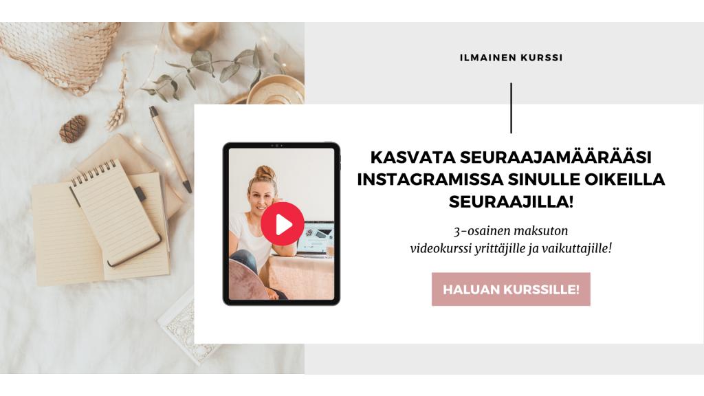 Maksuton kurssi Instagramin seuraajamäärän kasvattamisesta
